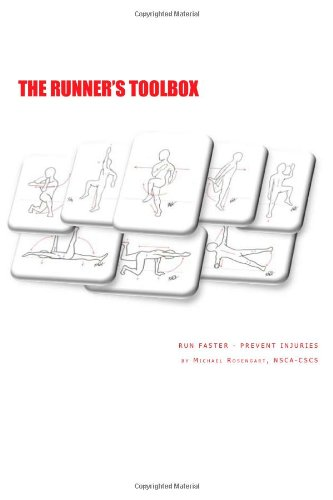 The Runner's Toolbox: Run Faster - Prevent Injuries: 1