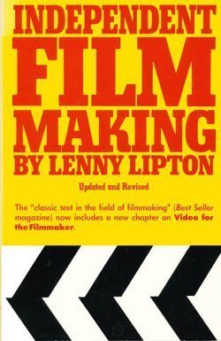 Independent Filmmaking, Lipton, Lenny