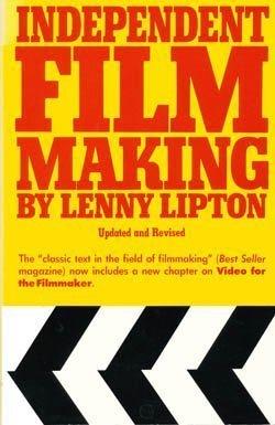 Independent Filmmaking, Lipton, Lenny