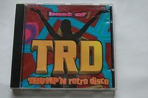 Best of TRD: Thump N Retro Disco