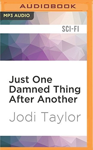 Just One Damned Thing After Another (The Chronicles of St Mary's) by Jodi Taylor (2016-06-14)