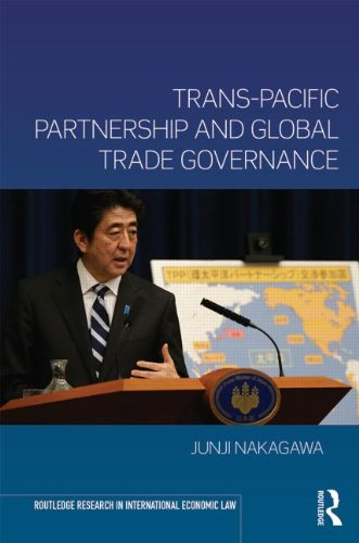 Trans-Pacific Partnership and Global Trade Governance (Routledge Research in International Economic Law)