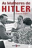 img - for As Mulheres de Hitler (Portuguese) book / textbook / text book