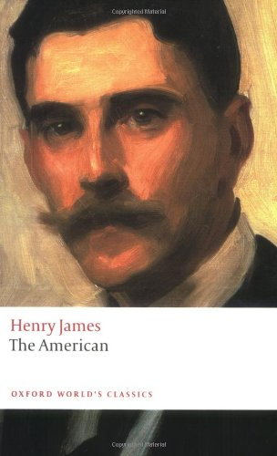 The American (Oxford World's Classics)