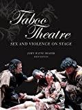 img - for Taboo Theatre, Sex and Violence on Stage book / textbook / text book