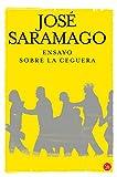 img - for Ensayo sobre la ceguera / Blindness (Spanish Edition) book / textbook / text book