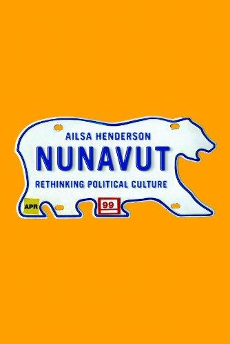 Nunavut: Rethinking Political Culture