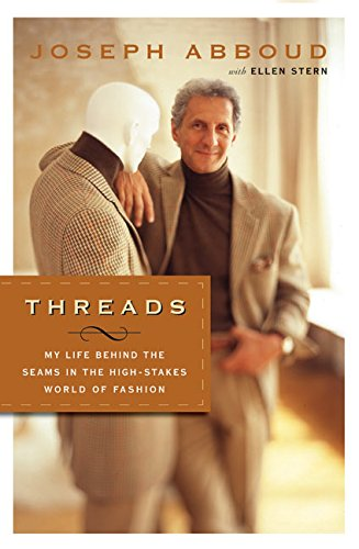 threads-my-life-behind-the-seams-in-the-high-stakes-world-of-fashion