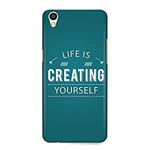 CrazyInk Premium 3D Back Cover for OPPO F1 PLUS - Life is Creating Yourself