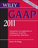Wiley GAAP: Interpretation and Application of Generally Accepted Accounting Principles 2011 ebook download