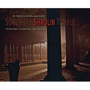 Songshan Shaolin Temple: The First Light (Books with a Cause)