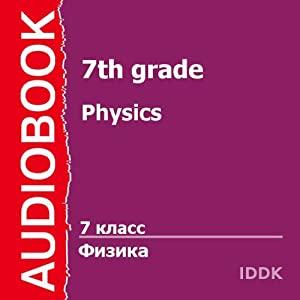 Physics for 7th Grade [Russian Edition] | [G. Pukhov]