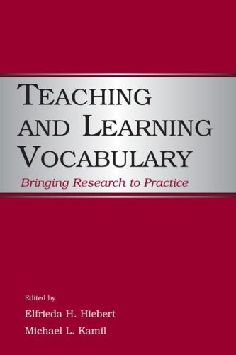 Teaching and Learning Vocabulary: Bringing Research to Practice