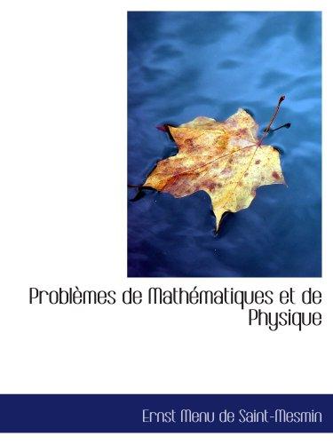 Problèmes de Mathématiques et de Physique