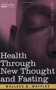 "Cover of ""Health Through New Thought and ..."