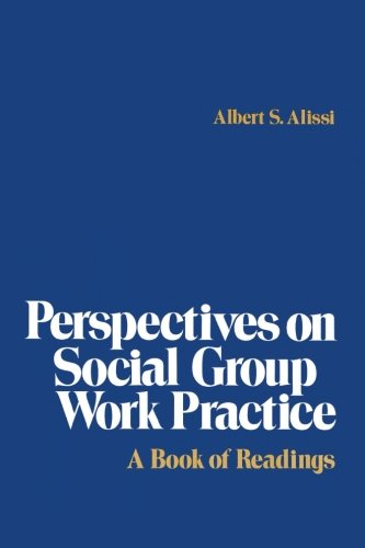 Perspectives on Social Group Work Practice PDF