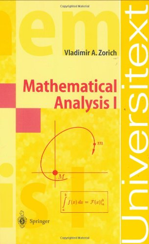 Mathematical Analysis I (Universitext) (v. 1)