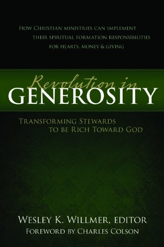 Revolution in Generosity: Transforming Stewards To Be Rich Toward God PDF