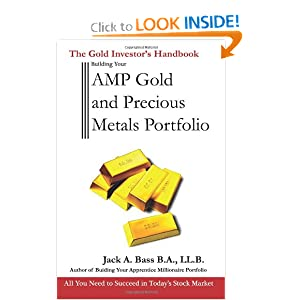 AMP Gold and Precious Metals Portfolio: The Gold Investor's Handbook