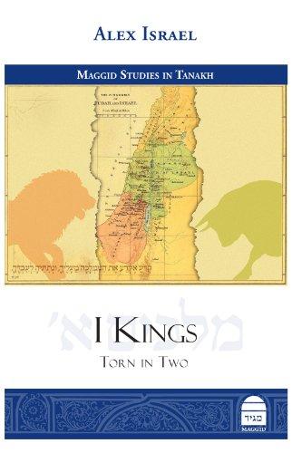 I Kings: Torn in Two (Studies in Tanakh) (Maggid Studies in Tanakh)