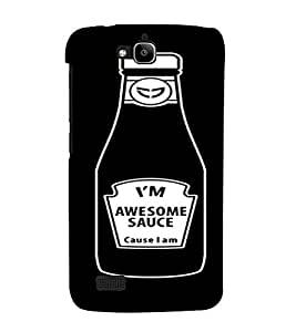 PrintVisa I'm Awesome Sauce Design 3D Hard Polycarbonate Designer Back Case Cover for Huawei Honor Holly