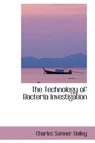 The Technology of Bacteria Investigation