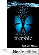 Tremble (Celestra Series Book 2) (English Edition) [Edizione Kindle]