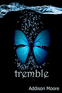 (FREE on 3/2) Tremble by Addison Moore - http://eBooksHabit.com