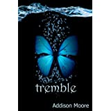 Tremble (Celestra Series Book 2) ~ Addison Moore