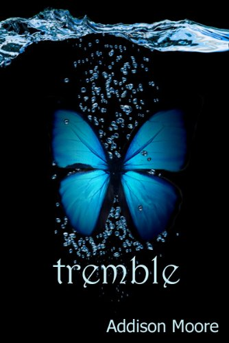 Tremble (Celestra Series Book 2) by Addison Moore