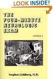 The Four-Minute Neurologic Exam (Made Ridiculously Simple)