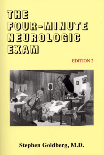 The Four-Minute Neurologic Exam (Made Ridiculously Simple)