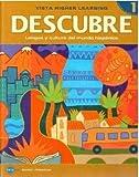 DESCUBRE, nivel 1 - Lengua y cultura del mundo hispánico - Student Edition (1600072526) by Blanco, Jose A.