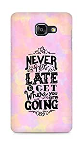 AMEZ never to late to reach where you are going Back Cover For Samsung Galaxy A5 (2016 EDITION)