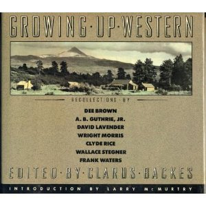 Growing Up Western: Recollections of a Time Gone By