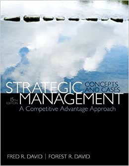 Strategic Management: A Competitive Advantage Approach, Concepts & Cases (15th Edition)