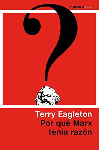 Por Qué Marx Tenía Razón (Atalaya)