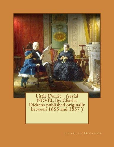 great expectations little dorrit essay For example in little dorrit, the tale revolves around the incarceration of mr dorrit in the infamous marshalsea prison of london which held faulting debtors, and but great expectations must be described as his most autobiographical novel we have so large base of authors that we can prepare an essay on any work.