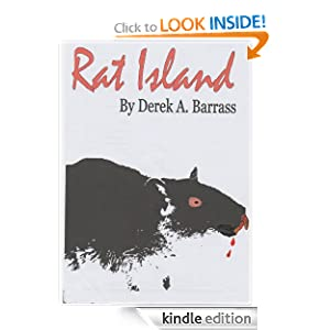 http://www.amazon.com/Rat-Island-Derek-Barrass-ebook/dp/B0089XB1YY/ref=la_B0061OYSFW_1_3_title_0_main?s=books&ie=UTF8&qid=1387577941&sr=1-3