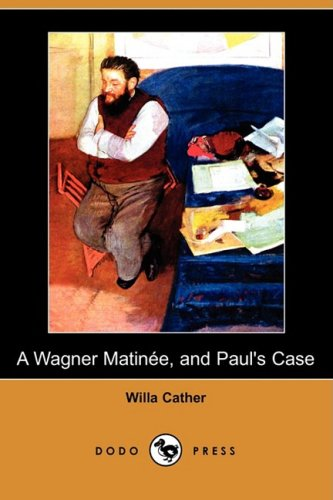 analysis of pauls case by willa cather Willa cather's paul's case makes use of the tragic tale of a younger boy named paul to send the reader a message in a unique way.
