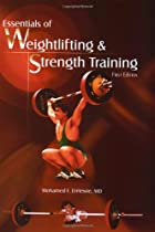 Essentials of Weightlifting and Strength Training