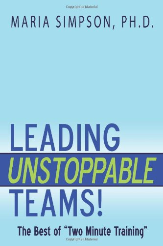 Leading Unstoppable Teams!: The Best of