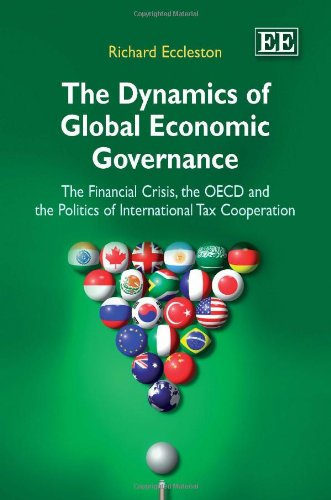 The Dynamics of Global Economic Governance: The Financial Crisis, the OECD, and the Politics of International Tax Cooperation