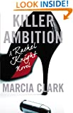 Killer Ambition (A Rachel Knight Novel)