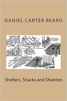 SHACKS AND SHANTIES SHELTERS