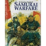 Samurai Warfare (1854092804) by Turnbull, Stephen R.