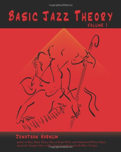 Basic Jazz Theory: volume 1
