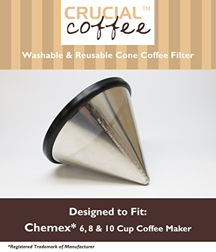 Washable & Reusable Stainless Steel Cone Coffee Filter Fits Chemex 6, 8 & 10 Cup Coffee Makers, Designed & Engineered by Crucial Coffee (10 Cup Chemex Coffee Maker compare prices)