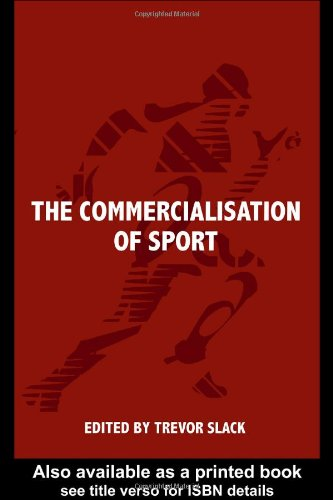 The Commercialisation Of Sport (Sport In The Global Society) front-1014316