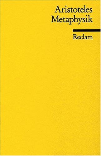Universal-Bibliothek Nr. 7913; Metaphysik: Schriften zur ersten Philosophie